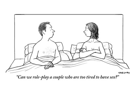 alex-gregory-can-we-role-play-a-couple-who-are-too-tired-to-have-sex-new-yorker-cartoon (2)